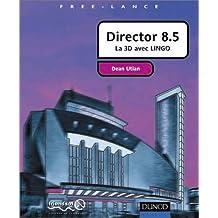 DIRECTOR 8.5 : LA 3D AVEC LINGO
