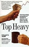 Top Heavy, Edward N. Wolff, 1565843479