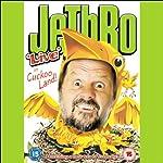 JeThRo in Cuckoo Land |  JeThRo