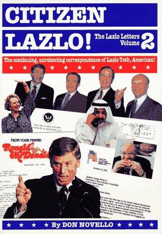 Denizen Lazlo!: The Lazlo Letters, Volume 2