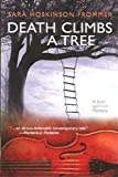 Front cover for the book Death Climbs a Tree by Sara Hoskinson Frommer