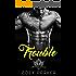 TROUBLE: Crooked Souls MC