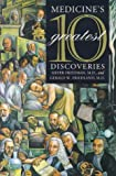 img - for Medicine's 10 Greatest Discoveries book / textbook / text book