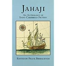 Jahaji: An Anthology of Indo-Caribbean Fiction