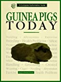 Guinea Pigs Today, Dennis Kelsey-Wood, 0793801168