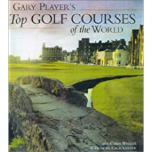 Gary Player's Top Golf Courses of the World