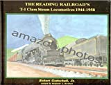The Reading Company's T-1 Class Steam Locomotives, Robert Gottschall, 1891402196