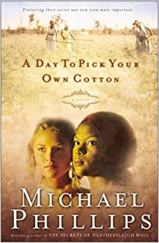 Book A Day to Pick Your Own Cotton (Shenandoah sisters)