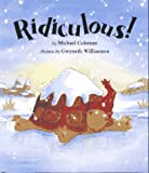 Ridiculous!, Michael Coleman, 1888444045