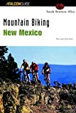 img - for Mountain Biking New Mexico (State Mountain Biking Series) by Sarah Bennett Alley (2001-10-01) book / textbook / text book