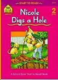 Nicole Digs a Hole, Barbara Gregorich, 0887434207