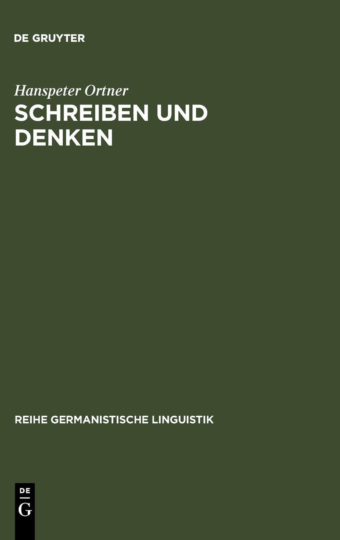 Schreiben und Denken (Reihe Germanistische Linguistik, Band 214)