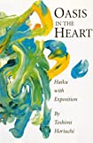 Oasis in the Heart, Toshimi Horiuchi, 0834803305