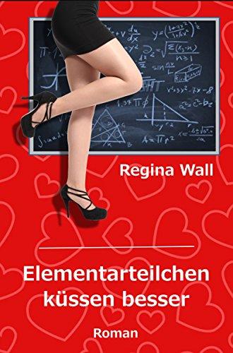 Küsse und andere Missgeschicke: Digital Edition (German Edition)
