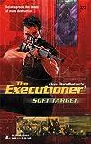 Soft Target, Don Pendleton, 0373643233