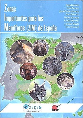 Zonas importantes para los mamiferos (ZIM) de España: Amazon.es: Vv.Aa, Vv.Aa: Libros