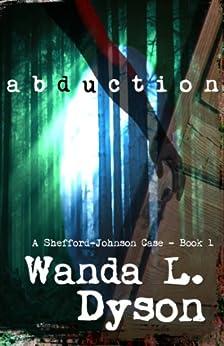 Abduction (Shefford Files Book 1) by [Dyson, Wanda]