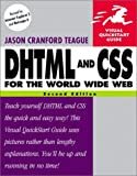 DHTML and CSS for the World Wide Web, Jason Cranford Teague, 0201730847