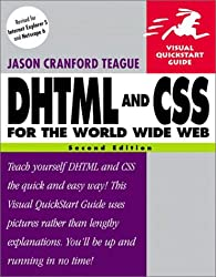 DHTML and CSS for the World Wide Web: Visual QuickStart Guide