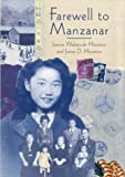Farewell to Manzanar, Jeanne Wakatsuki Houston and James D. Houston, 0618216200