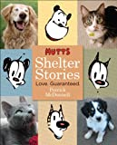 Mutts Shelter Stories, Patrick McDonnell, 0740771159