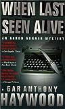 When Last Seen Alive, Gar Anthony Haywood, 0425170276