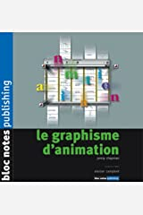 GRAPHISME D'ANIMATION (LE) Hardcover