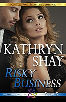 Risky Business (The Ludzecky Sisters Book 3) by [Shay, Kathryn]