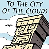 To the City of the Clouds