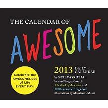 2013 Daily Calendar: The Calendar of Awesome