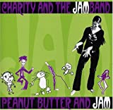 Charity and the JAMband: Peanut Butter and JAM