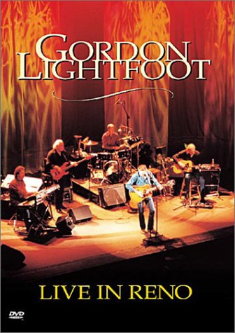 Gordon Lightfoot - Live in Reno by LIGHTFOOT,GORDON
