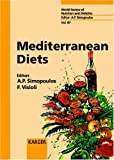 Mediterranean Diets (World Review of Nutrition and Dietetics, Vol. 87) (v. 87)