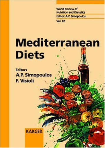 Mediterranean Diets (World Review of Nutrition and Dietetics, Vol. 87) (v. 87) by S. Karger