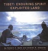 Tibet: Enduring Spirit, Exploited Land (Heartsfire Spirituality Series)