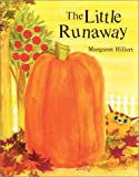 img - for The Little Runaway, Softcover, Beginning to Read (Modern Curriculum Press Beginning to Read) book / textbook / text book