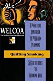 Quitting Smoking: 50 Great Ideas for Working Well
