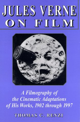 [EBOOK] Jules Verne on Film: A Filmography of the Cinematic Adaptations of His Works, 1902 Through 1997<br />D.O.C