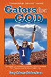 Gators for God, suzy Richardson, 0882709763
