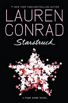 Starstruck (Fame Game Book 2) by [Conrad, Lauren]