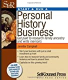 img - for Start & Run a Personal History Business: Get Paid to Research Family Ancestry and Write Memoirs (Start & Run Business Series) book / textbook / text book
