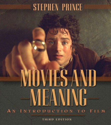 Movies and Meaning: An Introduction to Film, Third Edition