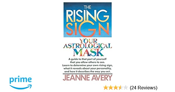 Amazon com: The Rising Sign: Your Astrological Mask