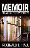 Memoir, Reginald L. Hall, 097038033X