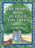 The People Who Hugged the Trees, Deborah L. Rose, 0911797807