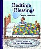 Bendiciones Para Dormir: Oraciones Para Ninos / Bedtime Blessings: Prayers For Children (Bilingual Edition) (Prayers for Children, 1) (English and Spanish Edition)