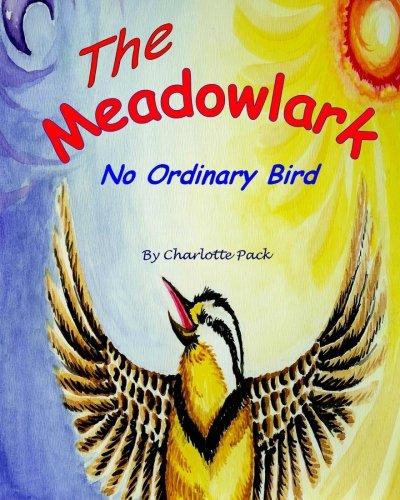 The Meadowlark: No Ordinary Bird