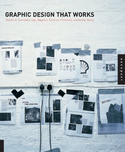 Graphic Design That Works: Secrets for Successful Logo, Magazine, Brochure, Promotion, and Identity Design-cover