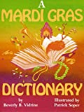 A Mardi Gras Dictionary, Beverly Barras Vidrine, 1565543327