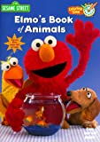 Elmo's Book of Animals, Sesame Street Staff and RH Disney Staff, 0375804889